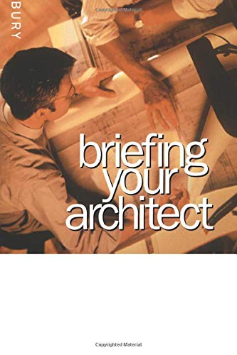 Briefing Your Architect By Frank Salisbury