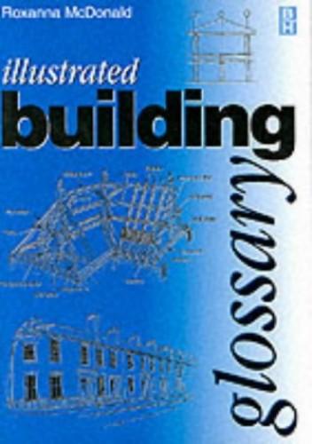 Illustrated Building Glossary By Roxanna McDonald