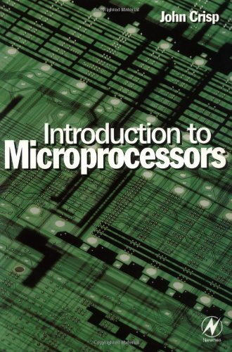 Introduction to Microprocessors by John Crisp