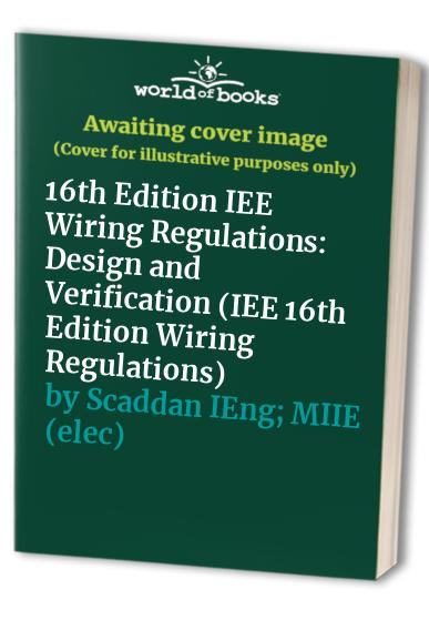 Groovy 16Th Edition Iee Wiring Regulations Design And Verification Design Wiring Database Wedabyuccorg