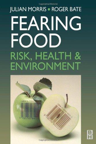 Fearing Food By Julian Morris
