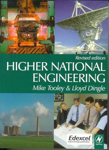 Higher National Engineering, 2nd ed By Mike Tooley (former Vice Principal at Brooklands College, UK)