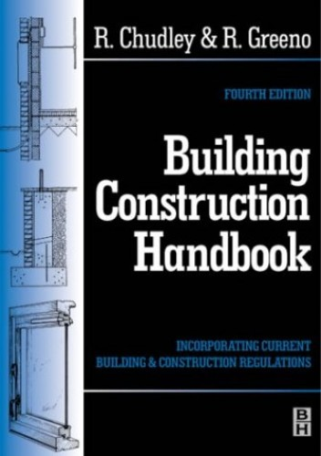 Building Construction Handbook by R. Chudley