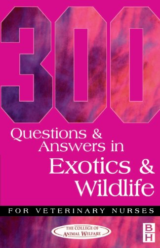 300 Questions and Answers in Exotics and Wildlife for Veterinary Nurses by CAW