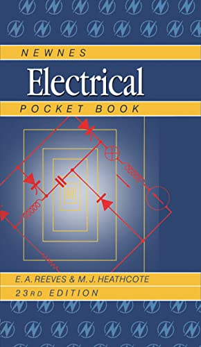 Newnes Electrical Pocket Book (Newnes Pocket Books) By E. A. Reeves