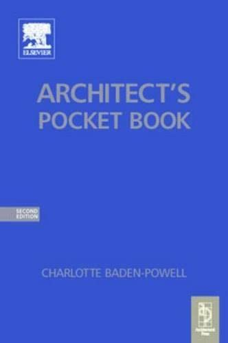 Architect's Pocket Book (Routledge Pocket Books) By Charlotte Baden-Powell