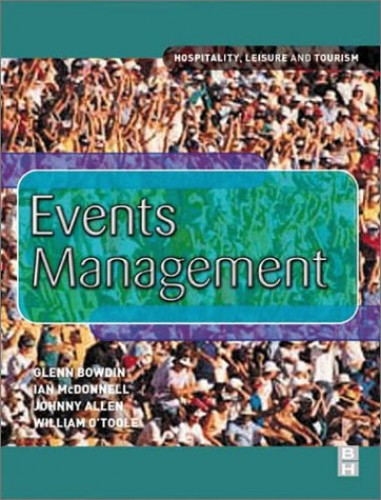 Events Management By Glenn A. J. Bowdin