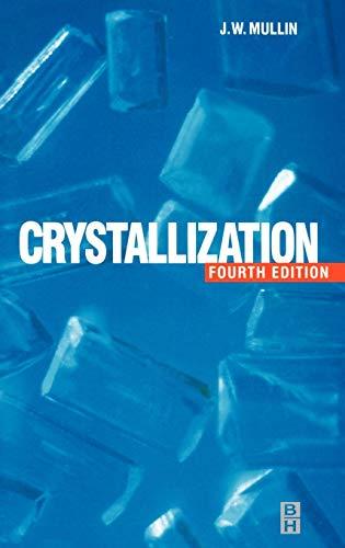 Crystallization By J. W. Mullin