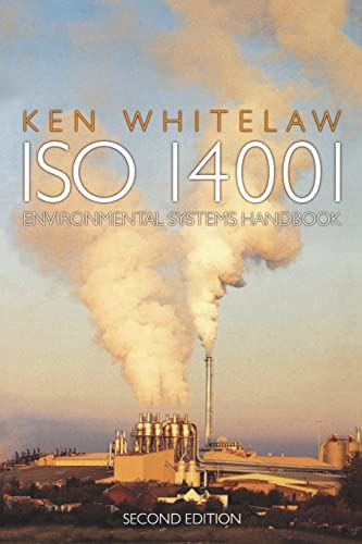 ISO 14001 Environmental Systems Handbook By Ken Whitelaw