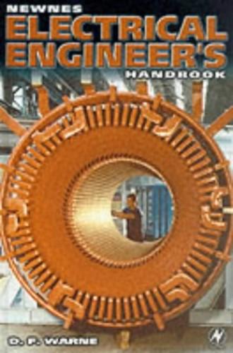 Newnes Electrical Engineer's Handbook By D. F. Warne
