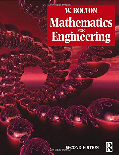 Mathematics for Engineering By W. Bolton