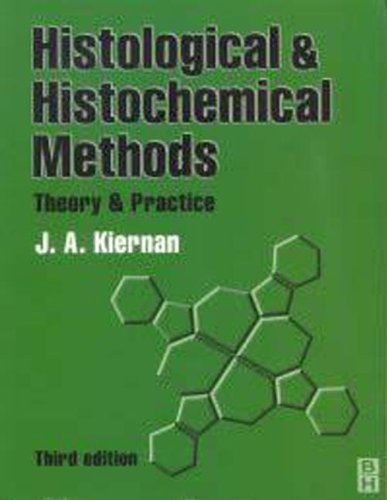 HISTOLOGICAL & HISTOCHEMICAL METHODS 3ED By J Kiernan
