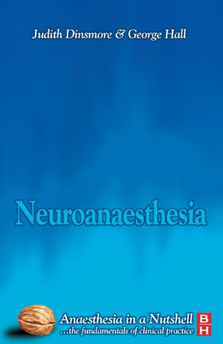 Neuroanesthesia: Anaesthesia in a Nutshell, 1e By Judith Dinsmore