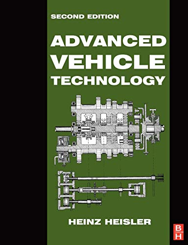 Advanced Vehicle Technology By Heinz Heisler (Principal Lecturer, School of Transport Studies, Willesden College of Technology, London, UK)
