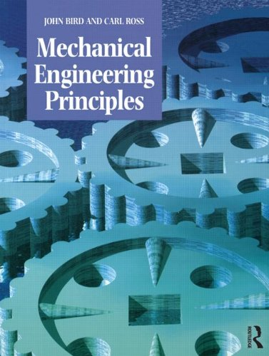 Mechanical Engineering Principles by John Bird