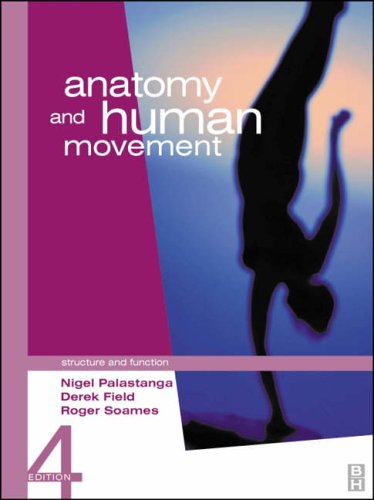 Anatomy and Human Movement By Nigel Palastanga