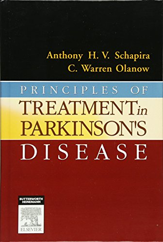 Principles of Treatment in Parkinson's Disease By Anthony H. V. Schapira