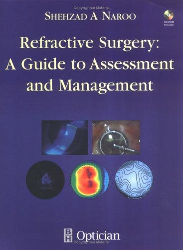 Refractive Surgery By Shehzad A. Naroo