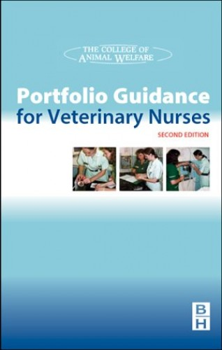 Portfolio Guidance for Veterinary Nurses By CAW