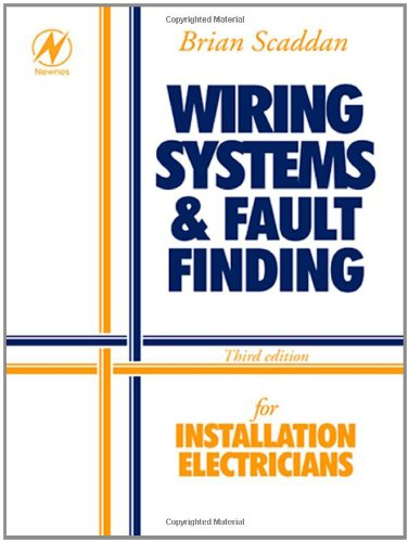 Wiring Systems and Fault Finding By Brian Scaddan
