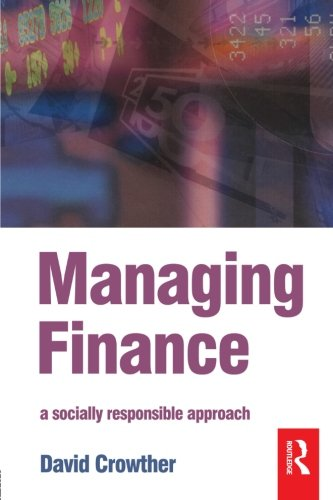 Managing Finance By D. Crowther