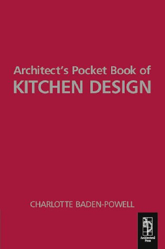 Architect's Pocket Book of Kitchen Design (Routledge Pocket Books) By Charlotte Baden-Powell