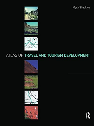 Atlas of Travel and Tourism Development By Myra Shackley