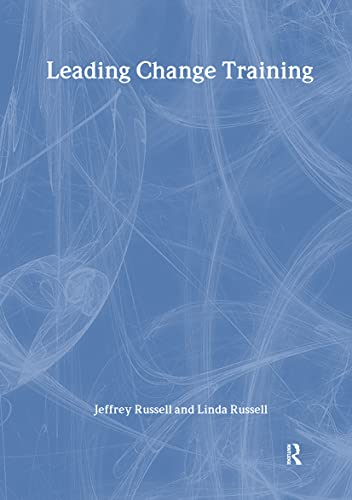 Leading Change Training By Jeffrey Russell