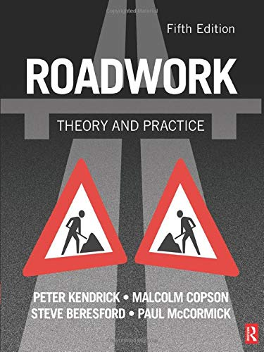 Roadwork: Theory and Practice by Peter Kendrick