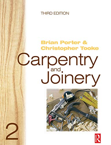 Carpentry and Joinery 2: v. 2 (Carpentry & Joinery) By Brian Porter