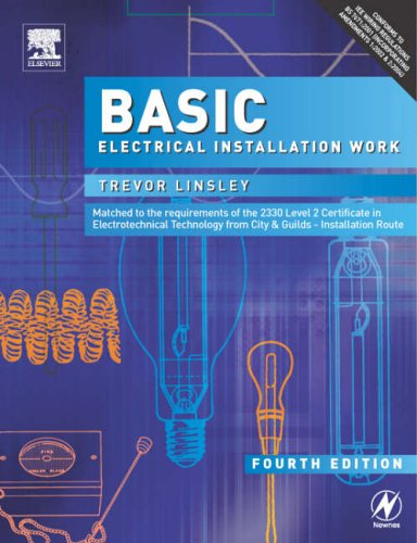 Basic Electrical Installation Work By Trevor Linsley
