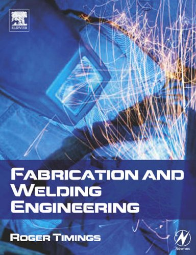 Fabrication and Welding Engineering By Roger L. Timings