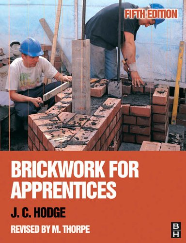 Brickwork for Apprentices By J. C. Hodge