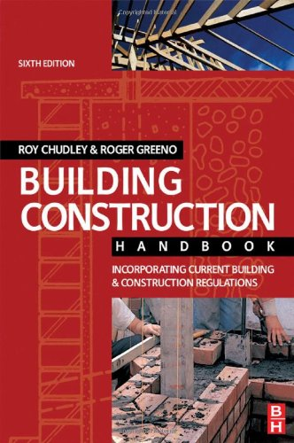 Building Construction Handbook: Incorporating Current Building and Construction Regulations by R. Chudley