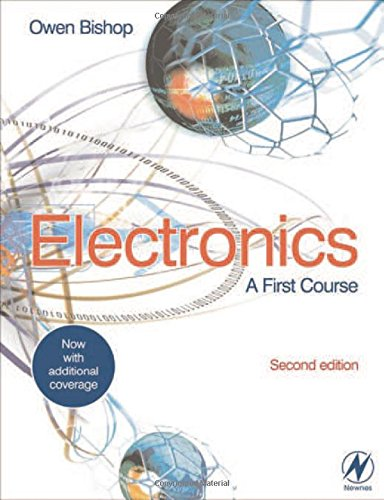 Electronics: A First Course By Owen Bishop