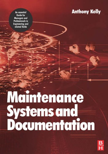 Maintenance Systems and Documentation By Anthony Kelly (University of Surrey, Guildford, UK)
