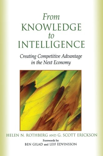 From Knowledge to Intelligence By Helen Rothberg, PhD