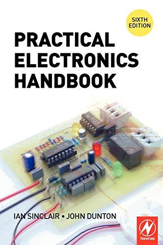 Practical Electronics Handbook By Ian Robertson Sinclair