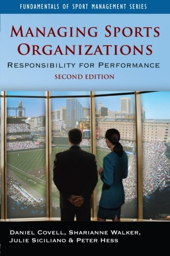 Managing Sports Organizations By Daniel Covell