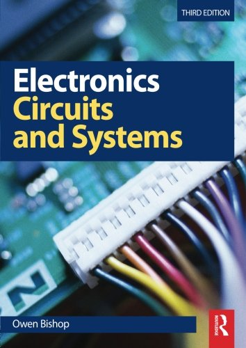 Electronics - Circuits and Systems By Owen Bishop
