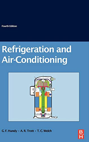 Refrigeration and Air-Conditioning By G. F. Hundy