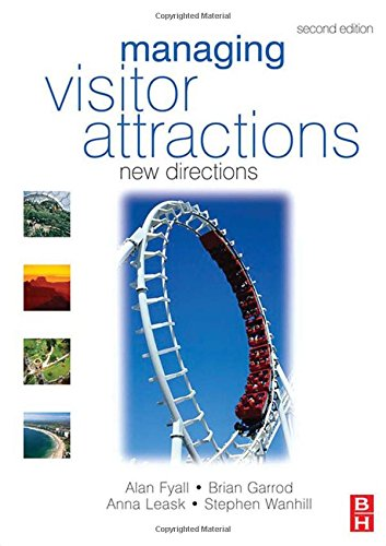 Managing Visitor Attractions By Edited by Brian Garrod