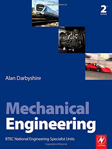 Mechanical Engineering: BTEC National Engineering Specialist Units by Alan Darbyshire