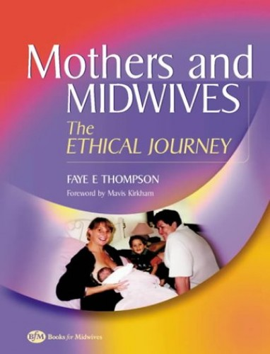 Mothers and Midwives By Faye Thompson