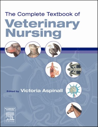 The Complete Textbook of Veterinary Nursing By Victoria Aspinall