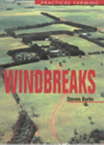 Windbreaks By Steven Burke (Department Of Conservation & Natural Resources, Victoria)