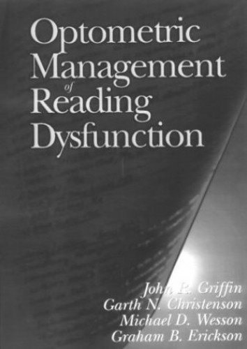 Optometric Management of Reading Dysfunction By John R. Griffin