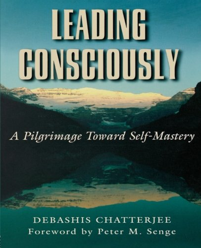 Leading Consciously By Debashis Chatterjee