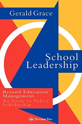 School Leadership By Professor Gerald Grace