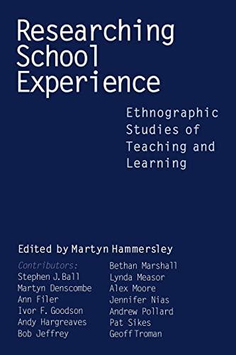 Researching School Experience By Martyn Hammersley
